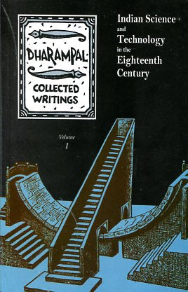 The Collected Writings of Dharampal