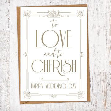 To Love And To Cherish Art Deco 1920s Gatsby Style White & Gold Wedding Greetings Card