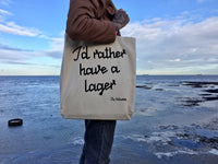 I'D RATHER HAVE A LAGER SHOPPING BAG - NATURAL
