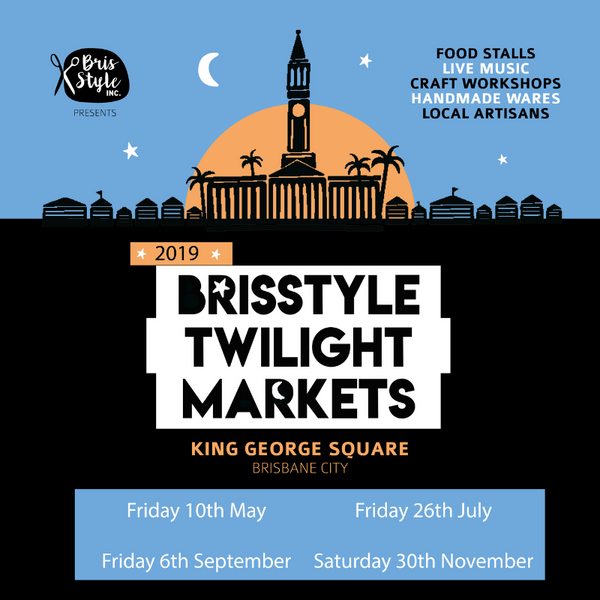 BrisStyle Market on Friday 26 July.