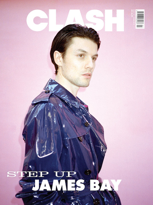 Clash Issue 107 James Bay