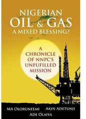 Nigerian Oil and Gas: A Mixed Blessing?