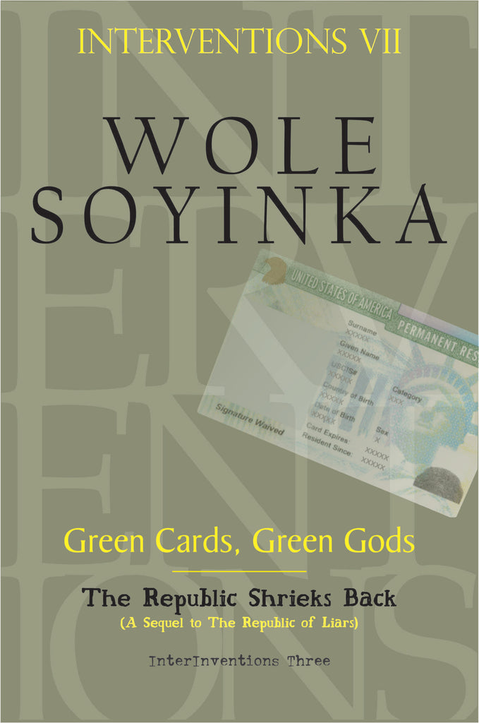 Interventions VII: Green Cards, Green Gods
