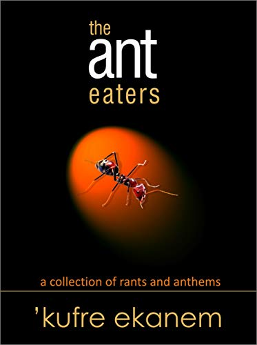 The ant eaters
