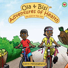 Ola & Bisi Adventures Of Health
