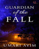 Guardians of the Fall