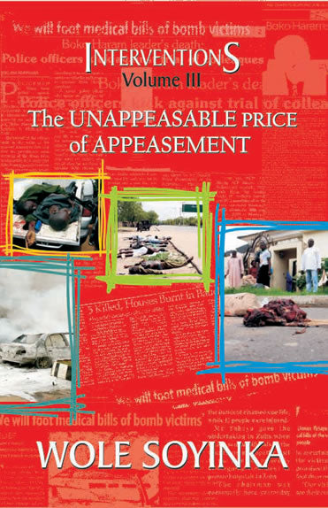 Interventions Volume III: The Unappeasable Price of Appeasement