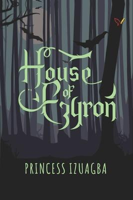 House Of Ezyron