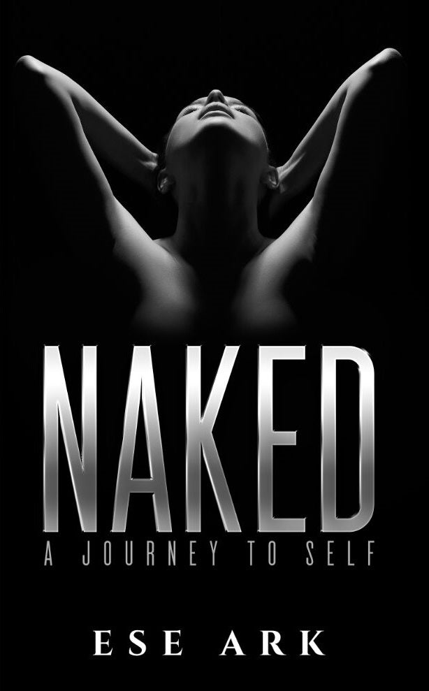 Naked: A Journey to Self