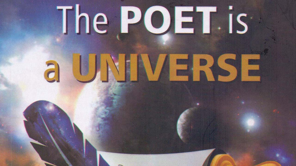The Poet is a Universe