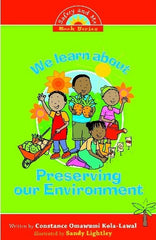 We Learn About Preserving Our Environment