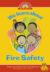 We Learn About Fire Safety