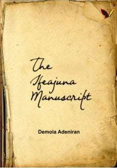The Ifeajuna Manuscript