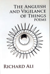 The Anguish And Vigilance Of Things Poems