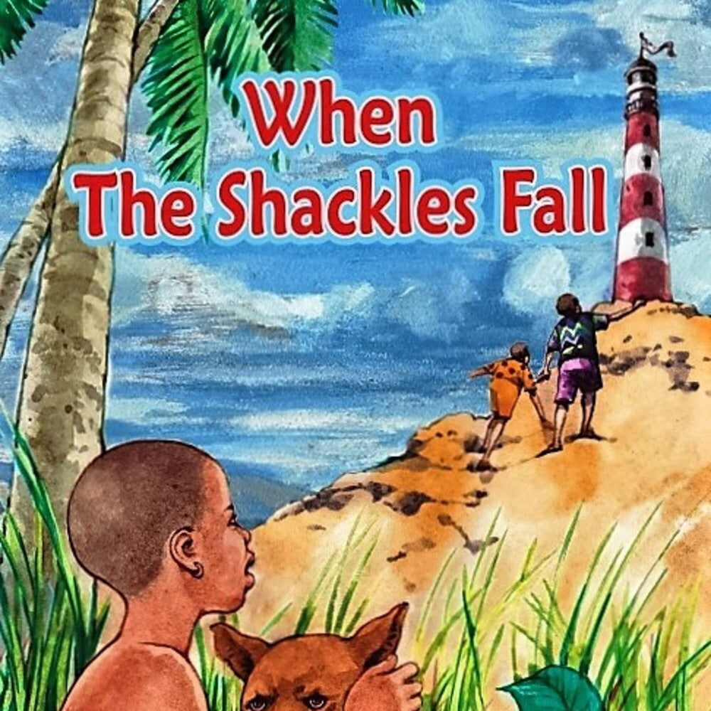 When The Shackles Fall
