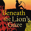 Beneath The Lions Gaze