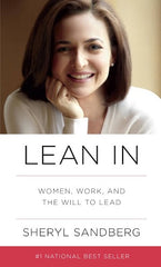 LEAN IN Women, Work And The Will To Lead
