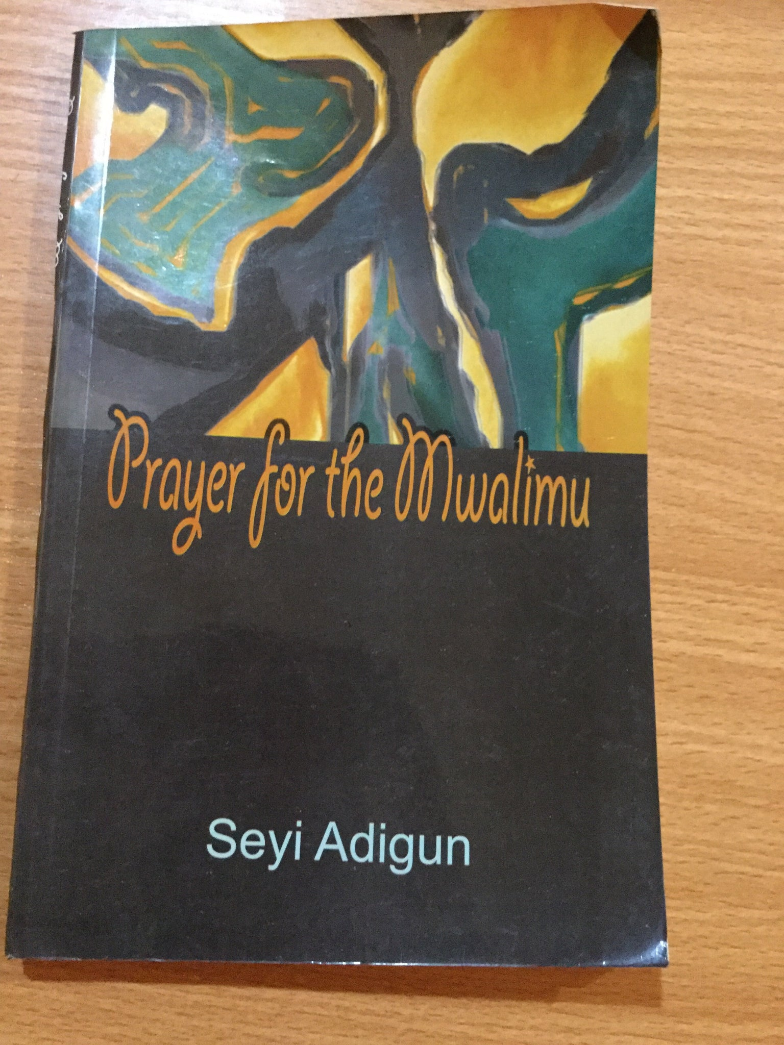 Prayer for the Mwalimu