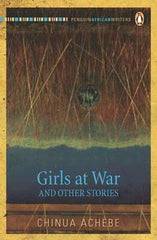Girls At War & Other Stories