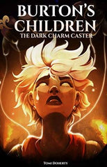 Burton's Children  THE DARK CHARM CASTER