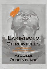 Lakiriboto Chronicles: A Brief History of Badly Behaved Women