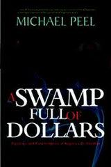 A Swamp Full Of Dollars