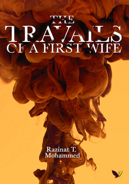 Travails of a First wife