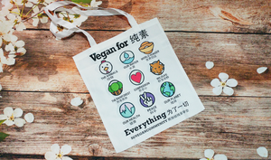 Vegan For Everything Tote Bag