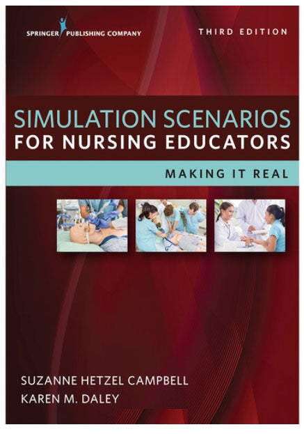 Simulation Scenarios for Nursing EducatorsNascoSimulation Scenarios BookAOSS Medical Supply