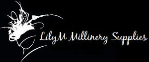 LilyM Millinery Supplies