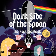 'Dark Side of the Spoon' The Rock Cookbook