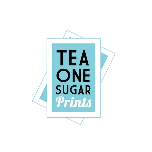 Tea One Sugar Prints