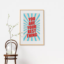 You are your best thing, vintage-style art print