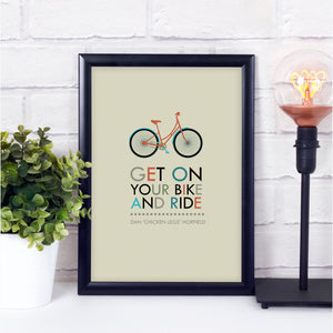 Sale - Get On Your Bike and Ride print