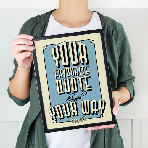 Custom vintage-style print with your own words. Personalised quote.