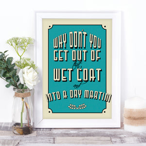 Martini cocktail quote print, in the colour of your choice