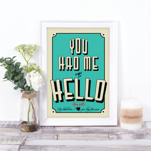 You Had Me at Hello..., personalised movie quote art print. Movie quote.