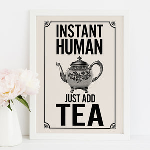 Instant Human, Just Add Tea vintage-style kitchen art print. Retro kitchen.