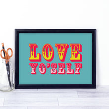 Love Yo'self, vintage, circus-style art print