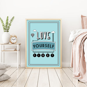 Love yourself first, art print