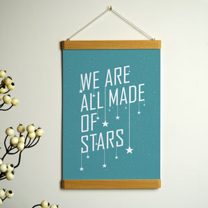 We Are All Made Of Stars Print With Hanging Frame