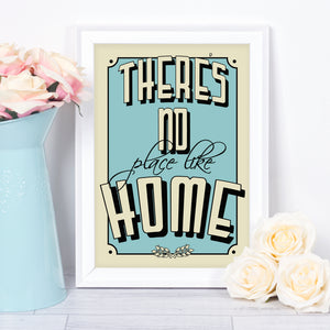 There's No Place Like Home, typography art print