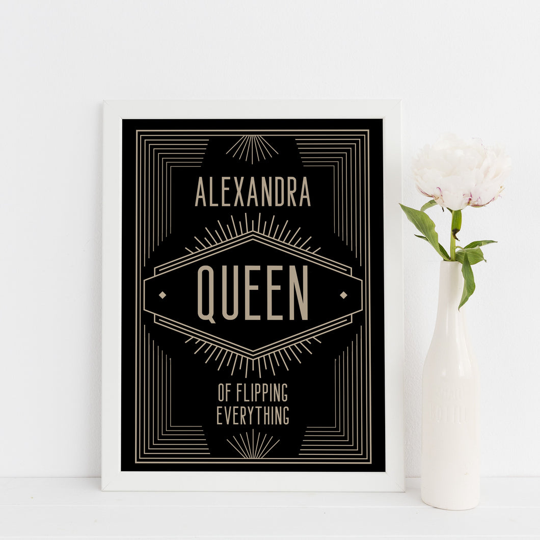 Personalised queen of flipping everything print