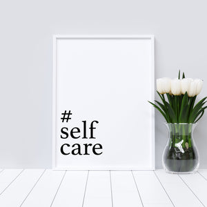 Self care typography print