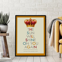 The Sun Will Shine On You Again, Captain Tom Moore quote print