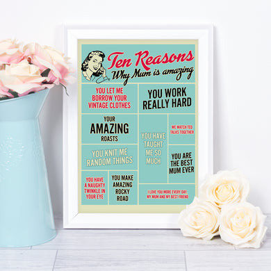 Ten Reasons Why Mum Is Amazing - personalised birthday or Mother's Day gift for mum