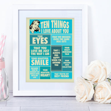 Ten things I Love About You, personalised vintage-style quote print for her