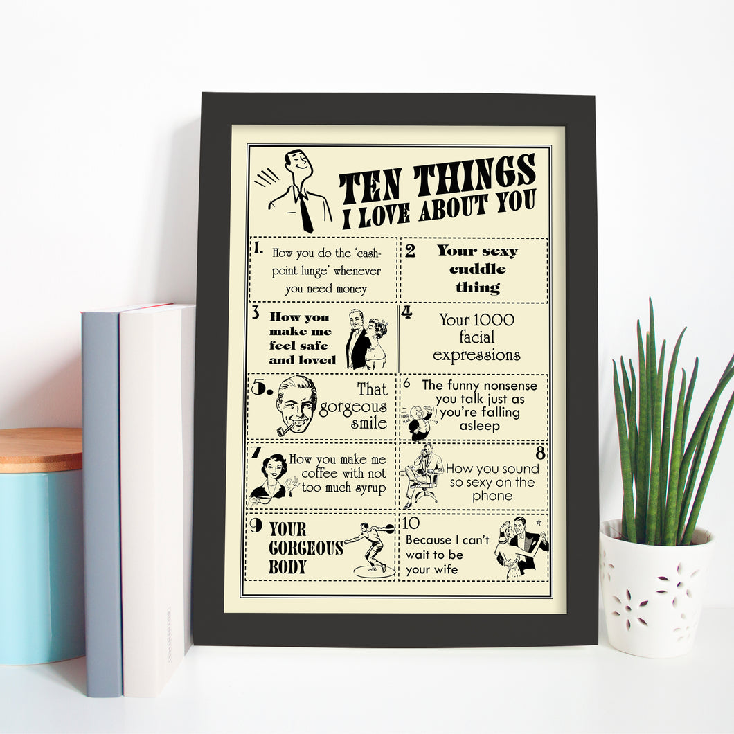 Ten things I Love About you, print for him. Birthday, Valentine's Day, Wedding or anniversary gift.