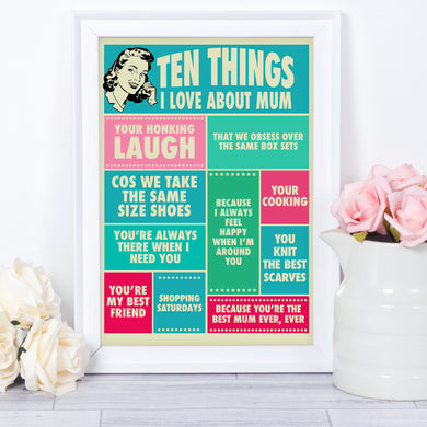 Personalised gift for mum - Ten Things I Love About Mum art print