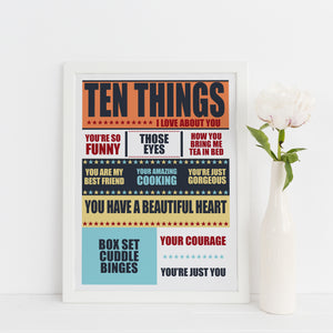 Ten things I Love About you, personalised print.